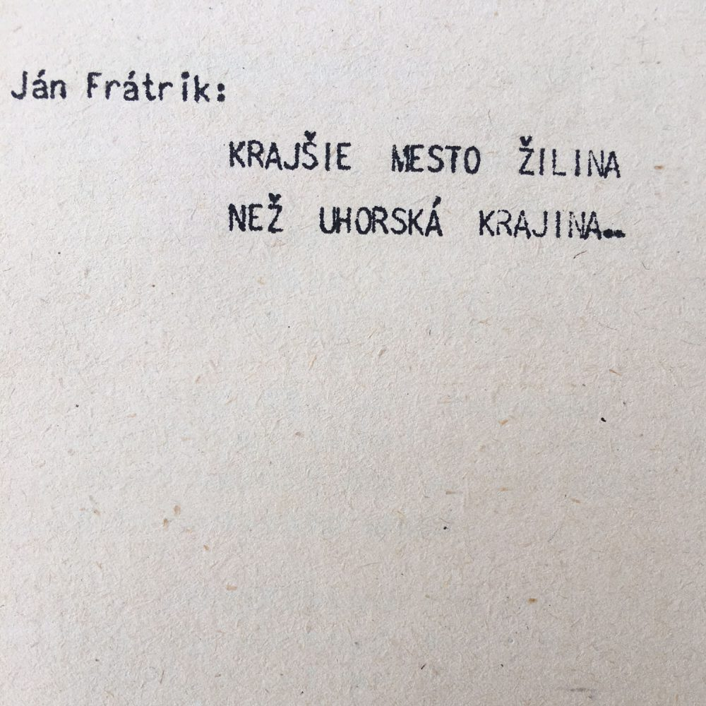 Krajšie mesto Žilina než uhorská krajina
